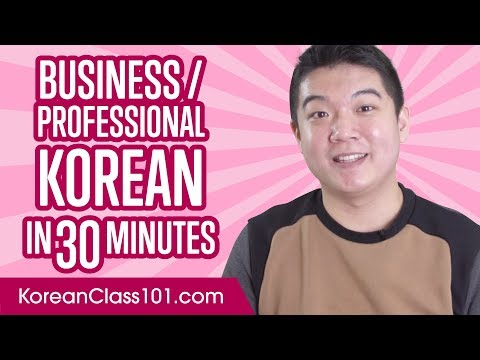 Learn Korean Business Language in 30 Minutes