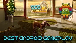 Doghotel - My Boarding Kennel - Android Game