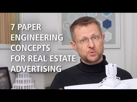 7 Paper Engineering Concepts for Real Estate Advertising [Advertising]