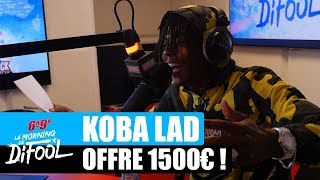 Koba LaD offre 1500  un auditeur ! #MorningDeDifool