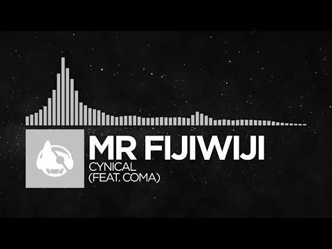 [Electronic] - Mr FijiWiji - Cynical (feat. CoMa)