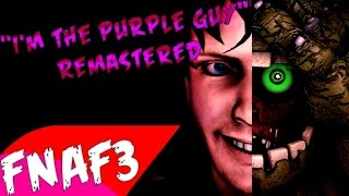 SFM I M The Purple Guy REMASTERED Song Created By DAGames