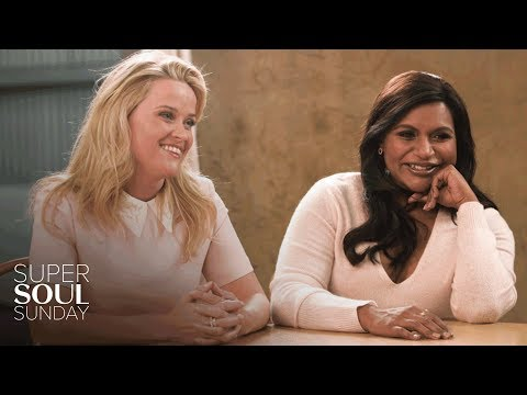 Why Reese Witherspoon and Mindy Kaling Aren't Interested in Being Likable | SuperSoul Sunday | OWN