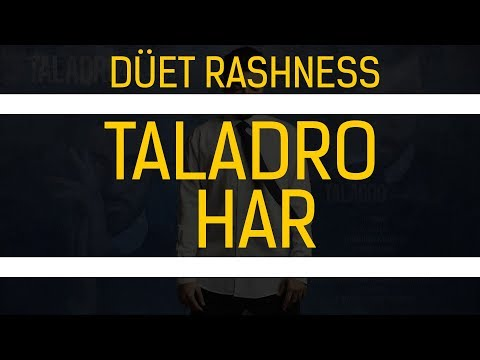 Taladro - Har (düet Rashness) #Hülya
