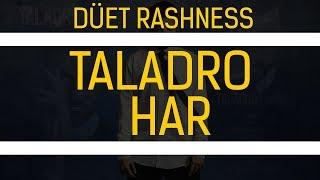 Taladro - Har  Düet Rashness
