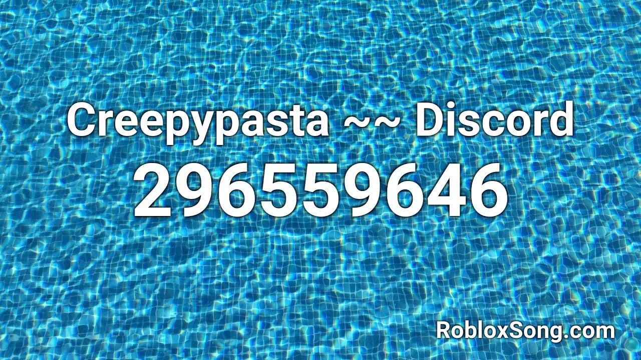 Creepypasta Discord Roblox Id Music Code Youtube
