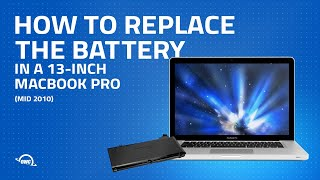 How to Replace the Battery in a 13-inch MacBook Pro Mid 2010 (Updated)
