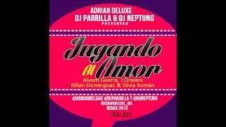 Alvaro G, J Orleans, Kilian D & Silvia R - Jugando Al Amor(Adrian D, Dj Parrilla & Dj Neptuno Remix)