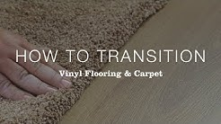 How to Transition Between Vinyl Flooring and Carpet