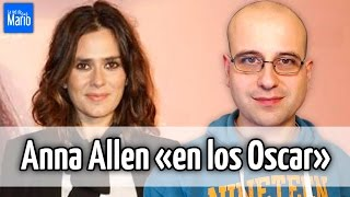 Anna Allen «en los Oscar» (Photoshop Edition) - #NoticiaSalvajeAparece