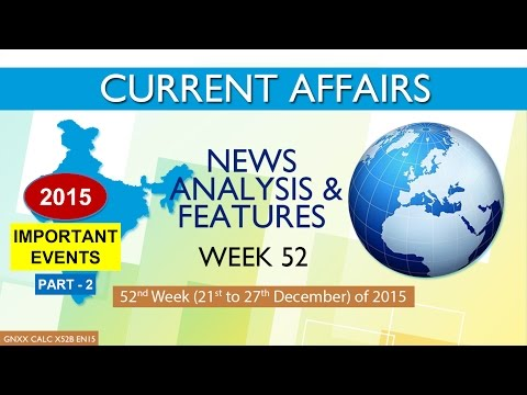 Current Affairs News Analysis & Features 52nd Week (21st Dec to 27th Dec) of 2015