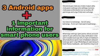 3 best Android apps | important information for smart phone users |