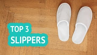 3 Best Slippers 2018 Reviews