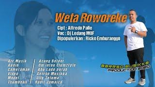 WETA ROWOREKE - LAGU POP DAERAH ENDE - DJ LEDANG MOF [OFFICIAL]