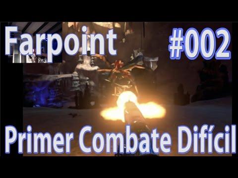 Primer Combate Difícil - Farpoint VR (Aim Controller) #002