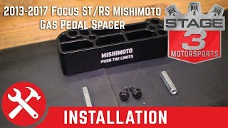 2013-2017 Focus ST/RS Mishimoto Gas Pedal Spacer Install
