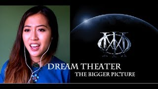 The Bigger Picture - Dream Theater (Cover by Jenn)