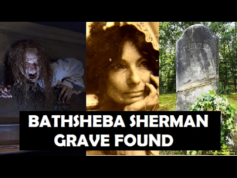 The Conjuring - Bathsheba Sherman's Actual Grave | Harrisville, Rhode Island | Mysterious World