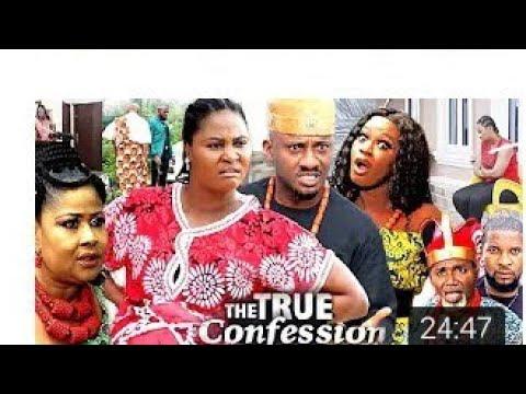Download TRUE CONFESSION SEASON 11 YULEDOCHIE_(NEW HIT)_2020 NEW LATEST NIGERIA MOVIES
