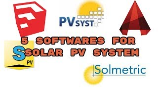 Five best easy Softwares to learn SOLAR PV System and getting a job in solar