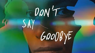 Robin M & Jungleboi - Don't Say Goodbye (Lyric Video)