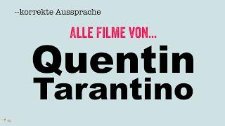 Korrekte Aussprache: Alle Filme von Quentin Tarantino