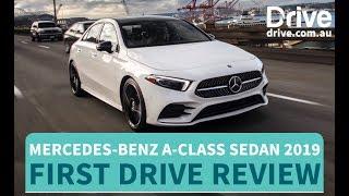 Mercedes-Benz A-Class Sedan 2019 First Drive Review | Drive.com.au