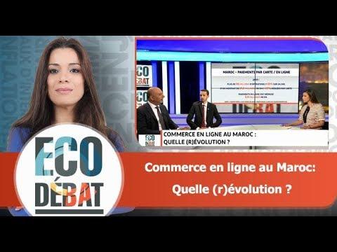 Eco Débat: Commerce en ligne au Maroc: Quelle (r)évolution ?