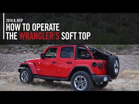 How To Operate The 2018 Jeep Wrangler JL's Soft Top