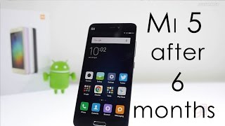 Xiaomi Mi5 Long Term Review & Relook after 6 months