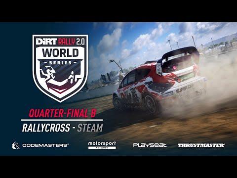 Quarter-Final B - Rallycross - Steam - DiRT Rally 2.0 World Series