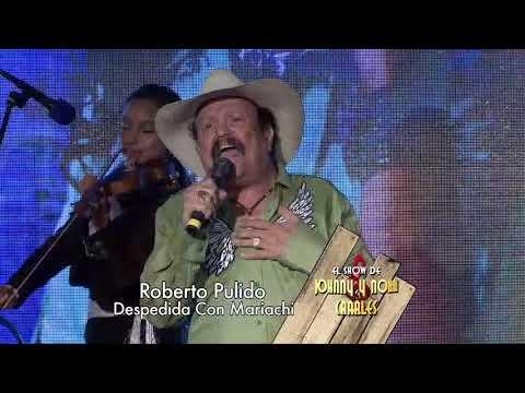 El Nuevo Show de Johnny y Nora Canales (Episode 3.5)- Roberto Pulido, Mariachi Las Azucenas