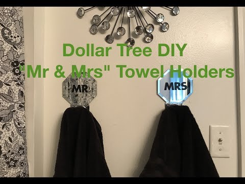 "Dollar Tree DIY ""Mr & Mrs"" Bathroom Towel Holders"