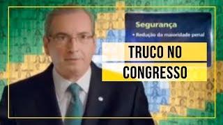 Truco, Cunha! - Truco no Congresso 03.08.2015