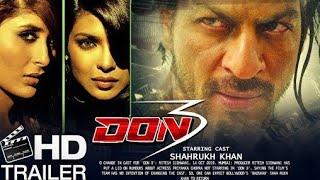 Don 3 Trailer |Shahrukh Khan new Movie Trailer |Priyanka Chopra |New Hindi Movie Trailers |Trailer Z