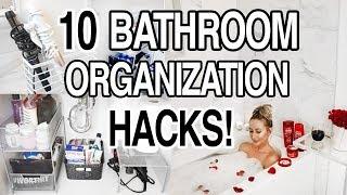 10 BATHROOM ORGANIZATION HACKS + STORAGE IDEAS!