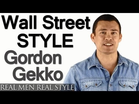 Wall Street Style - Can You Really Dress Like Gordon Gekko? - Men's Style Question & Answer
