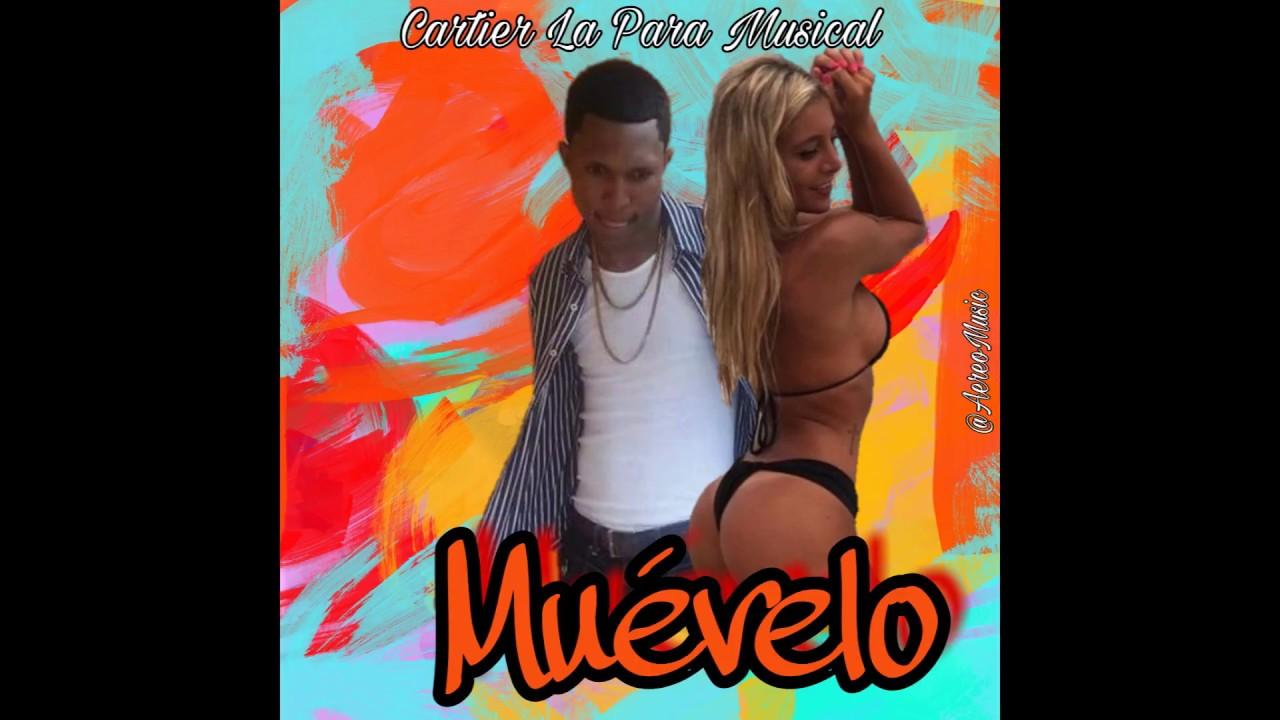 Cartier La Para Musical - Muévelo (Audio Oficial)
