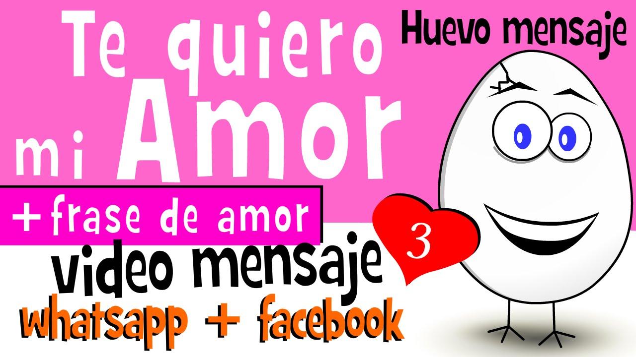 Te Quiero Mi Amor Frases De Amor 3 Videos Para Compartir En