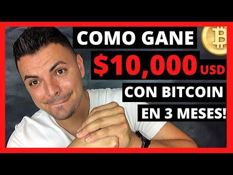 Como Ganar Dinero Con Bitcoin - $10,000 Usd En 3 MESES!
