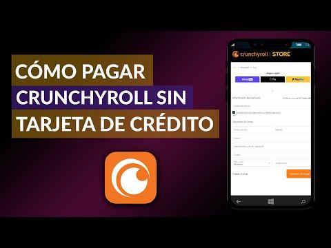 Se Puede Pagar Crunchyroll sin Tarjeta - Cómo Puedo Hacerlo