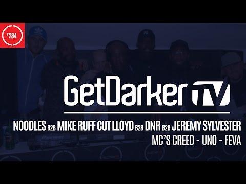 "Noodles b2b Mike ""Ruff Cut"" Lloyd b2b Jeremy Sylvester b2b Dan DnR - GetDarkerTV 284"