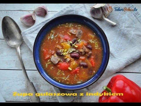 Zupa gulaszowa z indykiem – TalerzPokus.tv