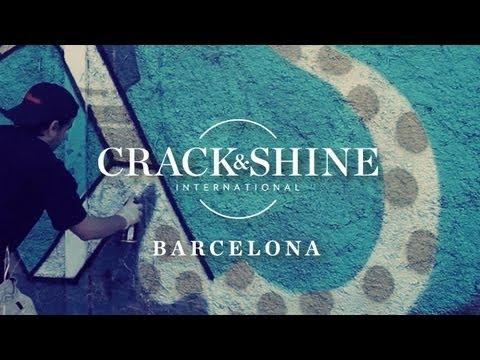 Crack & Shine - Barcelona