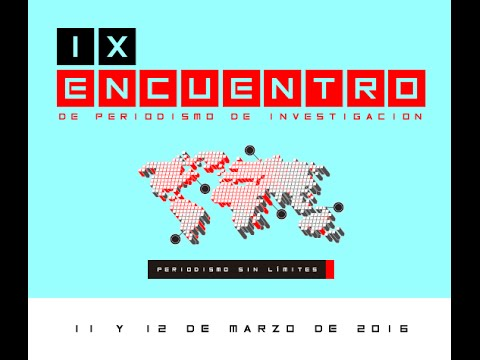 Inscríbete: IX ENCUENTRO DE PERIODISMO DE INVESTIGACIÓN