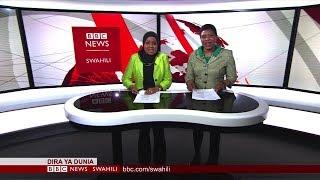 BBC DIRA YA DUNIA IJUMAA 12.10.2018