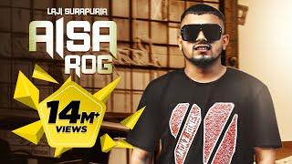 Download lagu Aisa Rog | Laji Surapuria ft. JS Randhawa | Shagur | Punjabi Song 2018 | The Reel Records