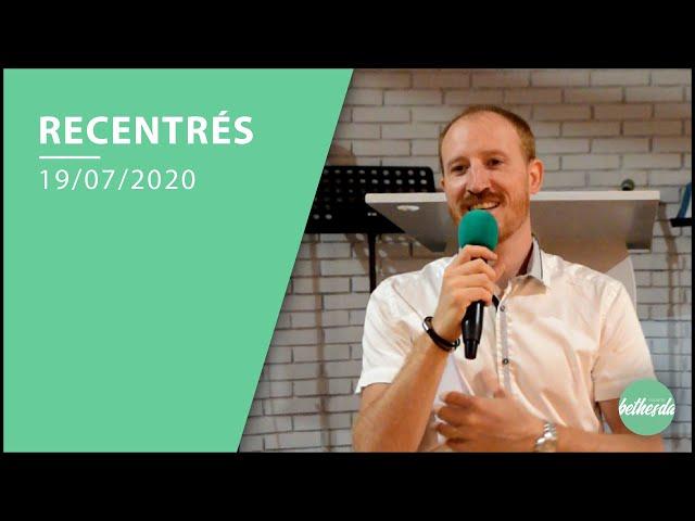 Recentrés - Guillaume DIEZ (Culte du 19/07/20)