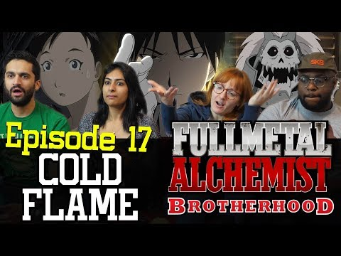 Fullmetal Alchemist: Brotherhood - 1x17 Cold Flame - Group Reaction