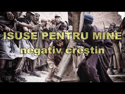 ISUSE PENTRU MINE - NEGATIV CRESTIN